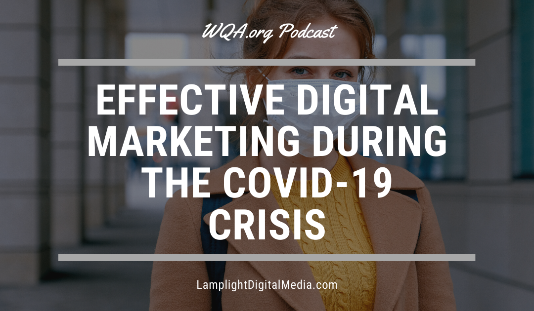 WQA Podcast – Marketing During the COVID-19 Crisis
